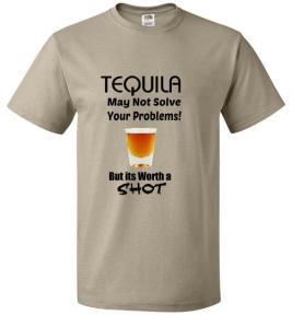 Tequila may not solve your problemsfront
