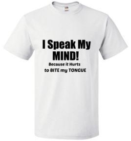 I_Speak_my_Mind_because